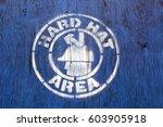 hard hat area construction site ... | Shutterstock . vector #603905918