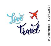 plane and original handwritten...   Shutterstock .eps vector #603913634