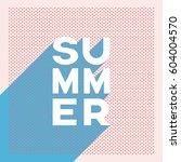 summer retro poster banner with ... | Shutterstock .eps vector #604004570