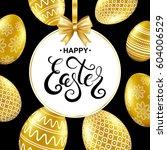 happy easter handwritten... | Shutterstock .eps vector #604006529