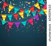 party flags with confetti.... | Shutterstock .eps vector #604009610