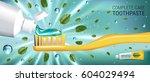 antibacterial toothpaste ads.... | Shutterstock .eps vector #604029494