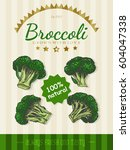 vector poster with a broccoli... | Shutterstock .eps vector #604047338