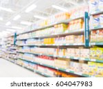 blurred colorful supermarket... | Shutterstock . vector #604047983