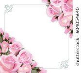 Stock vector vector background with pink roses flowers and green leaves 604054640