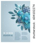 flower poster for the festival. ... | Shutterstock .eps vector #604102274