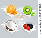 fruit and milk set concept on... | Shutterstock .eps vector #604117484