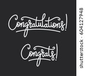 congratulations. hand lettering ... | Shutterstock .eps vector #604127948