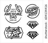 super dad emblems labels prints ... | Shutterstock .eps vector #604134416