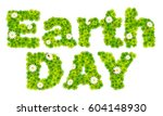 earth day vector sign made from ... | Shutterstock .eps vector #604148930