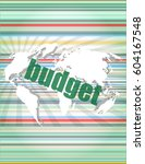 budget word on touch screen ... | Shutterstock . vector #604167548