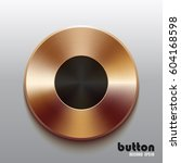 round bronze record button with ...