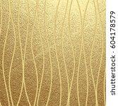 golden glossy texture. metal... | Shutterstock .eps vector #604178579