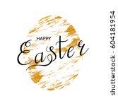 easter egg with handwritten... | Shutterstock .eps vector #604181954