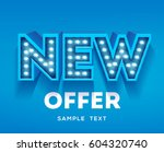 new offer sign. retro light... | Shutterstock .eps vector #604320740
