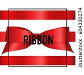 shiny red ribbon. vector... | Shutterstock .eps vector #604330274