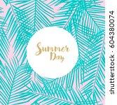 trendy summer tropical leaves...   Shutterstock .eps vector #604380074