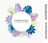 trendy summer tropical leaves... | Shutterstock .eps vector #604380308