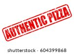 authentic pizza red stamp text... | Shutterstock .eps vector #604399868