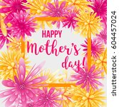 mother's day greeting card with ... | Shutterstock .eps vector #604457024