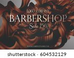 barbershop poster promo with... | Shutterstock .eps vector #604532129