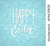 happy easter holiday... | Shutterstock .eps vector #604619828