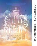 he is risen  vector easter... | Shutterstock .eps vector #604625630