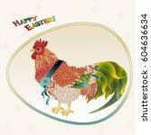 easter cock in egg frame... | Shutterstock .eps vector #604636634