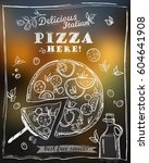 delicious pizza menu design... | Shutterstock .eps vector #604641908