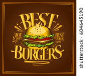 best burgers menu design  tasty ... | Shutterstock .eps vector #604645190