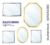 realistic mirrors set vector.... | Shutterstock .eps vector #604656380