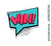 lettering win  winner  bingo.... | Shutterstock .eps vector #604658246