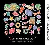 summer vacation hand draw set... | Shutterstock .eps vector #604686260