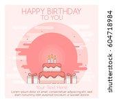 birthday card flat design... | Shutterstock .eps vector #604718984