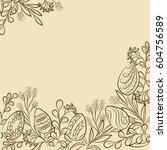 easter frame with easter eggs... | Shutterstock .eps vector #604756589