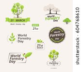 forestry day logo design. 21st... | Shutterstock .eps vector #604768610