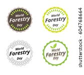 forestry day logo design. 21st... | Shutterstock .eps vector #604768664