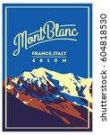 montblanc in alps  france ...   Shutterstock .eps vector #604818530