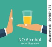 no alcohol. the man offers to... | Shutterstock .eps vector #604854176
