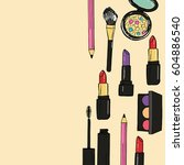 hand drawn make up products.... | Shutterstock .eps vector #604886540