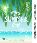 tropical beach poster. vector... | Shutterstock .eps vector #604888580