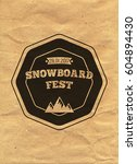 snowboard vintage circled... | Shutterstock . vector #604894430