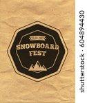 snowboard vintage circled... | Shutterstock . vector #604894430
