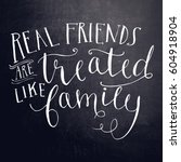 quote   real friends are... | Shutterstock . vector #604918904