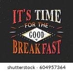 set of vintage food typographic ... | Shutterstock .eps vector #604957364