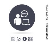 byod sign icon. bring your own... | Shutterstock .eps vector #604964948