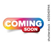 coming soon rainbow button... | Shutterstock .eps vector #605040944