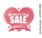 mothers day sale design. eps 10 ... | Shutterstock .eps vector #605091380