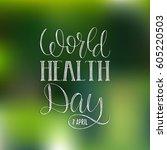 vector world health day... | Shutterstock .eps vector #605220503
