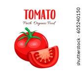 vector tomato slice. red farm... | Shutterstock .eps vector #605240150